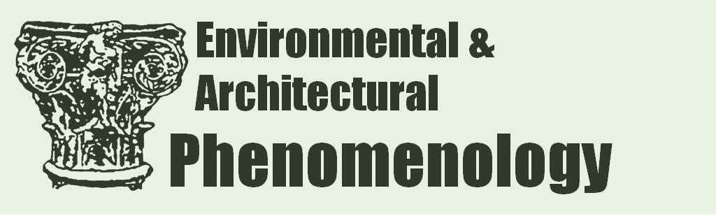 Environmental & Architectural Phenomenology